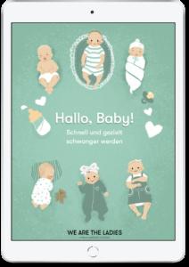 Hallo Baby - schnell und gezielt schwanger werden